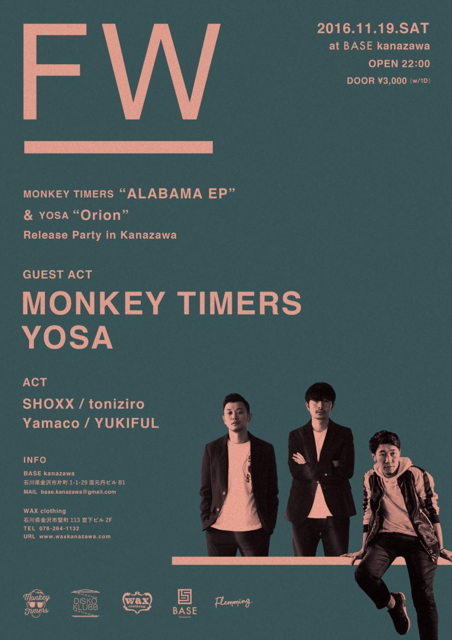 """FW"" - MONKEY TIMERS ""ALABAMA EP"" & YOSA ""Orion"" Release Party in Kanazawa -"